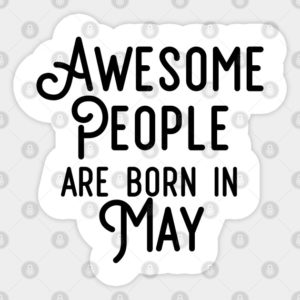 Interesting Special Facts about May month born people
