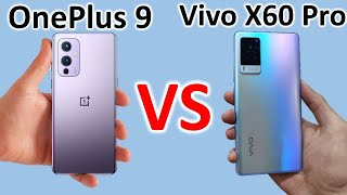 One Plus 9R vs Vivo X 60 which is best phone Honest Review